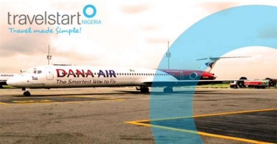 Travelstart Nigeria Ties Up With Dana Air for Domestic Flight Bookings